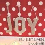 Pottery Barn Knock Off Glitter Letter Ornament