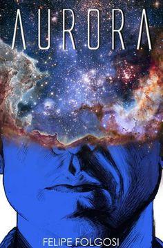 Aurora, de Felipe Folgosi, terá evento de lançamento em São Paulo http://www.universohq.com/noticias/aurora-de-felipe-folgosi-tera-evento-de-lancamento-em-sao-paulo/