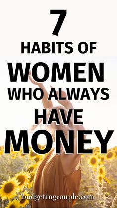 Learn these 7 Habits of Women Who Always Have Money. Implement them today for a better tomorrow. Best Money Saving Tips, Money Tips, Saving Money, Money Budget, Money Hacks, Frugal Living Tips, Frugal Tips, Money Now, Way To Make Money