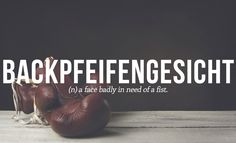 31 Brilliant Words You Didn't Know You Needed In 2015 (Haha English using German words) The post 31 Brilliant Words You Didn't Know You Needed In 2015 appeared first on Woman Casual - Life Quotes The Words, Weird Words, Words To Use, Cool Words, Cool German Words, Unusual Words, Unique Words, Pretty Words, Beautiful Words