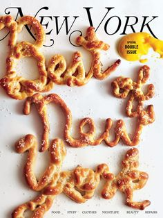 A Look at the Best of the Best of New York Cover Competition -- New York Magazine (Wieden+Kennedy) Food Typography, Typography Letters, Graphic Design Typography, Chinese Typography, Fashion Typography, Creative Typography, Modern Typography, Creative Posters, Calligraphy Letters