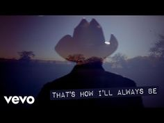 Tim McGraw - How I'll Always Be (Official Lyric) - YouTube