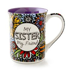 """Reads: """"My sister, my friend,"""" and """"Family by chance, friends by choice,"""" on the back. This bold bright and colorful durable 16 oz stoneware mug is the perfect gift for a friend . It features messages"""