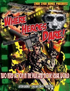 Where Heroes Dare