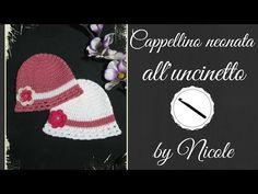 Cappellino per neonata all'uncinetto - Crochet a baby beanie - YouTube