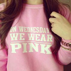 "Super comfy light pink ""On Wednesdays we wear pink"" sweatshirt"