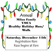 YMCA Healthy Holiday 5K / 10K  Date/Time: 12/14/2013 9:00 AM Type: Running/Walking City: Milan, TN Director: April Miller Email:amillermilanymca@bellsouth.net Phone: 731 - 686 - 9000 Website:http://www.GoSeries.org Distance:5/10K