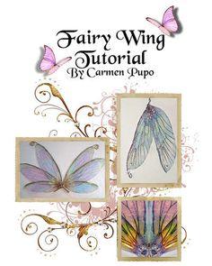 OOAK Fairy Wings Tutorial 13 Sheets of Wings (eBay or for ideas)