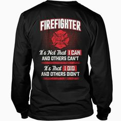 #FIREFIGHTER SHIRT   I CAN AND I DID Tshirts, Order HERE ==> https://www.sunfrogshirts.com/Jobs/150267206-1267966020.html?6432, Please tag & share with your friends who would love it, arm workout, fitness tips mens, fitness tips for men #christmasgifts #xmasgifts #ems #products #quotes #christmasgifts #xmasgifts