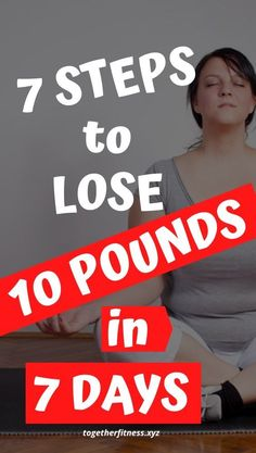 7 step plan to lose 10 pounds in 7 days Lose 10 Lbs, Lose Weight In A Week, Trying To Lose Weight, Losing 10 Pounds, How To Lose Weight Fast, Weight Loss For Women, Weight Loss Plans, Fast Weight Loss, Weight Loss Tips
