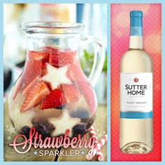 Celebrate the Fourth of July with this Sutter Home Strawberry Sparkler!