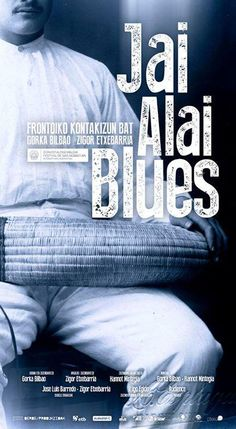 Jai Alai BLUES @ AteraFilms   # Zinemira   opts to Irizar # Basque Film Award @ sansebastianfes http: // www. sansebastianfestival.com/2015/news/1/51 16 / in  ...