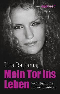 """""""Über Remscheid an die Weltspitze"""":  Eine Buchempfehlung von Roland Große Holtforth zum Buch """"Mein Tor ins Leben"""" von Lira Bajramaj aus dem Südwest Verlag!"""