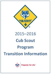 The NEW Cub Scout Program Transition Information....Need to know for ALL Cub Scout Leaders!!