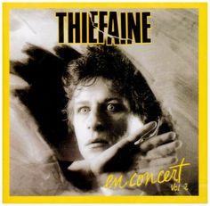 Hubert-Felix Thiefaine - Vol. 2-En Concert