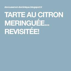 TARTE AU CITRON MERINGUÉE... REVISITÉE!