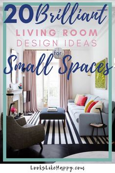 20 Brilliant Living Room Design Ideas for Small Spaces - Looks Like Happy  #livingroom #smalllivingroom #livingroomdesign #livingroommodern #livingroomideas #smalllivingroomdesigns