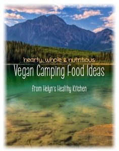 Helyn's Healthy Kitchen: Camping Food for Vegans. Some of these I can't … Helyn's Healthy Kitchen: Camping Food for Vegans. Some of these I can't images making while camping but still good ideas Backpacking Food, Camping And Hiking, Camping Meals, Camping Hacks, Outdoor Camping, Camping Recipes, Camping Dishes, Camping Cooking, Camping Songs