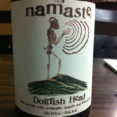 Namaste by Dogfish Head. Great beer. Great graphics. Great company.