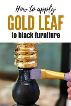 How to add GOLD LEAF to black furniture for a Hollywood Glam look. #dododsondesigns #goldleaf #blackfurniture #paintedfurniture #furnituremakeover