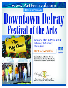 Venue: Atlantic Avenue from US1 to A1A Delray Beach, FL