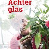 Achter glas | Velt