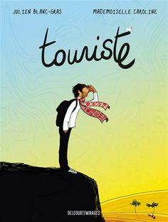 Touriste - JULIEN BLANC-GRAS - MADEMOISELLE CAROLINE  #renaudbray #livre #book #bandedessinee