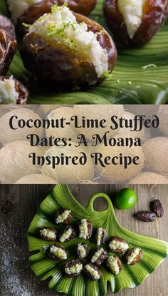 Disney Inspired Recipes | Moana | These Coconut Lime Stuffed Dates are inspired by the importance of coconut in Disney's Moana 2geekswhoeat.com