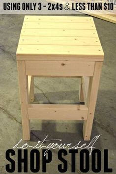 Make this easy DIY Shop Stool using only 3 - 2x4x8 boards. The cost is less than $10. It would also make a great side table or plant stand.