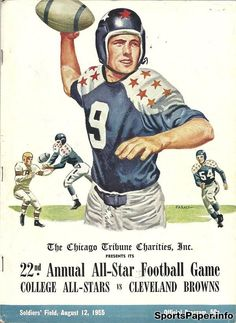 Cleveland Browns vs College All-Stars football program College Football Players, Football Art, Football Program, Vintage Football, Sport Football, American Sports, American Football, Cleveland Browns Game, Football Images