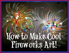 #Art #Lesson: How to Make Fireworks.  These are the oil pastel and sparkle #fireworks I made for the class with step by step instructions. In the middle I put sparkles (optional) There is no painting in this lesson.