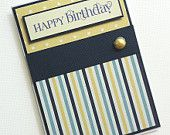 It's not easy to make a non-girly card for male friends. Here's one simple, yet classy idea