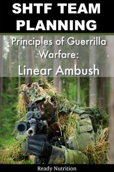SHTF Team Training: 10 Principles of Guerrilla Warfare: Linear Ambush | Ready Nutrition