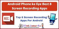 Android Phone ke liye Best 8 Screen Recording Apps