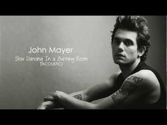 John Mayer - Slow Dancing In a Burning Room ( Acoustic ) The Village Sessions