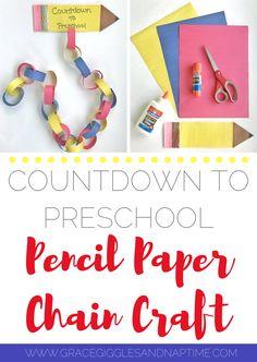 Countdown to Preschool | Pencil Paper Chain Craft