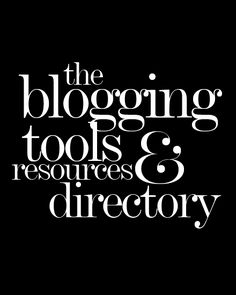 A-Z blogging tools & resources directory