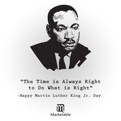 We must use time creatively,In the knowledge that the time is always ripe to do right-Happy Martin Luther King Jr.Day!  #MartinLutherKingDay #HappyMartinLutherKing #Inspiration #Hope #Forgiveness #Love