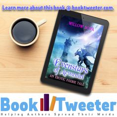 Evenstars of Aeweniel: An Erotic Faerie Tale by Willow Sova Twisted Princesses, Faeries, Authors, Fairy Tales, Erotic, This Book, Words, Fairies, Fairytale