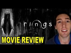 Rings | Movie Review [LetsCrashThisParade Video] - Movie-Blogger.com