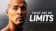 NO LIMITS - Powerful Motivational Speech Video (Featuring David Goggins)