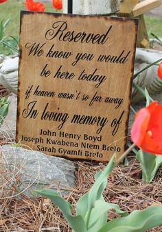 Wedding Sign Reserved Loving Memory Memorial We know you would be Here Today if Heaven Wasn't so Far Away Rustic Country Country barn style Fall Wedding, Dream Wedding, Wedding Dreams, Wedding Stuff, Country Barn Weddings, Rustic Weddings, So Far Away, Reception Signs, Rustic Wedding Signs