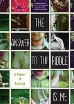 The Answer to the Riddle is Me by David Stuart McLean