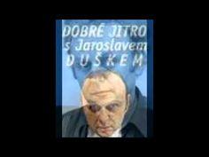 ▶ 1) Jaroslav Dušek a tajemný esoterik Karel v Dobrém jitru ČR2, 11. června 2006 - YouTube