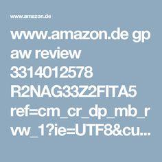www.amazon.de gp aw review 3314012578 R2NAG33Z2FITA5 ref=cm_cr_dp_mb_rvw_1?ie=UTF8&cursor=1