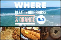 I was only in Gulf Shores and Orange Beach for a few days, but I dined at some of the area's most popular restaurants and discovered my favorites.