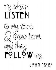 yes...his voice John 10:27