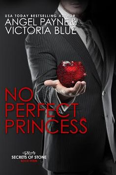 ✧✧✧RELEASE BLITZ: NO PERFECT PRINCESS BY ANGEL PAYNE & VICTORIA BLUE✧✧✧