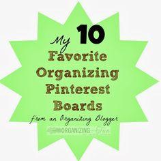 My top 10 Favorite Organizing Boards on Pinterest {from an Organizing Blogger} :: OrganizingMadeFun.com