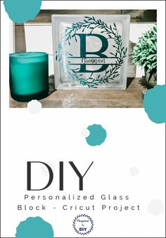 Create a personalized DIY decorative glass block. Easy and fast craft idea or gift idea. How to decorate a glass block with vinyl and lights. Easy Cricut project idea.